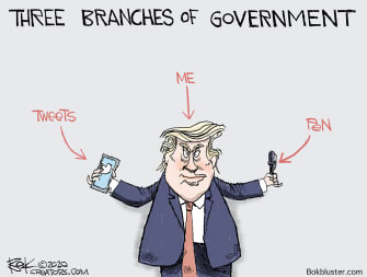 Political Cartoon U.S. Trump Branches of Government Tweets Executive Orders