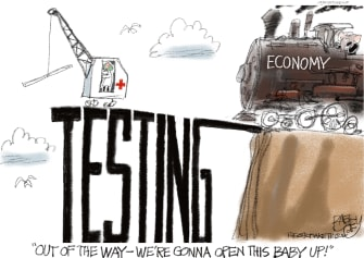Political Cartoon U.S. GOP speeds to reopen economy testing not secured