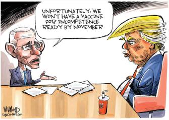 Political Cartoon U.S. Fauci Trump 2020 vaccine