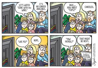 Editorial Cartoon U.S. cancel culture gone with the wind cops paw patrol