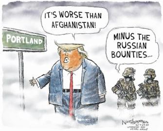 Political Cartoon U.S. Trump Portland Afghanistan Russia bounties