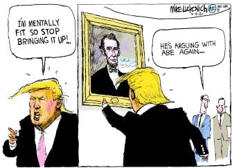 Political Cartoon U.S. Trump mentally fit Lincoln