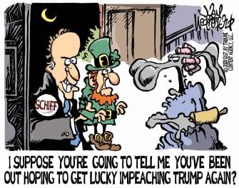 Political Cartoon U.S. Schiff Trump impeachment luck 2020 election Dems