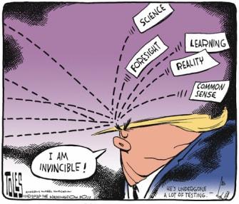 Political Cartoon U.S. Trump COVID invincible