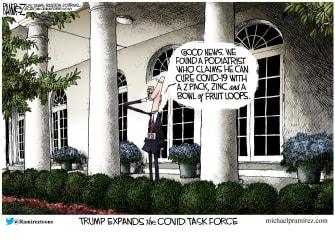 Political Cartoon U.S. Trump COVID task force