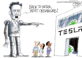Editorial Cartoon U.S. Elon Musk tesla workers coronavirus
