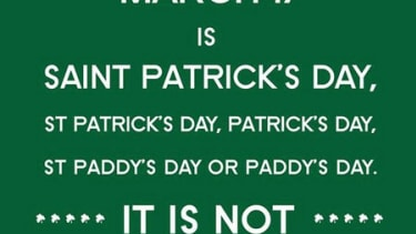 Dublin Airport would like to remind you it's St. Paddy's Day, not St. Patty's Day