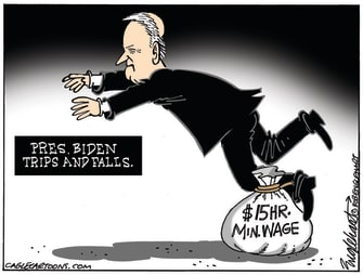 Political Cartoon U.S. biden 15 dollar minimum wage trip