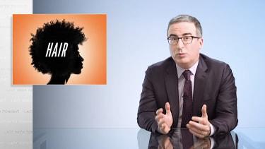 John Oliver tackles Black hair