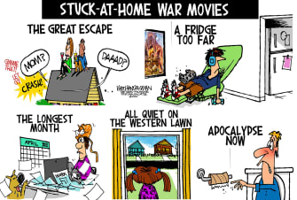 Editorial Cartoon U.S. War movies binge watch quarantine The Great Escape Bridge over River Kwai Apocalypse Now