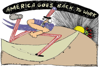 Editorial Cartoon U.S. reopening coronavirus back to work