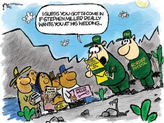 Political Cartoon U.S. Stephen Miller wedding immigration Mexican border
