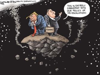 Political Cartoon U.S. Trump Pompeo Foreign Policy Deescalation