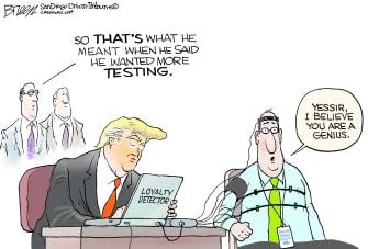 Political Cartoon U.S. Trump requests more loyalty testing coronavirus cabinet