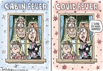 Editorial Cartoon U.S. cabin covid19 fever anxious miss winter