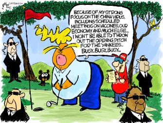 Political Cartoon U.S. Trump golf Yankees first pitch coronavirus