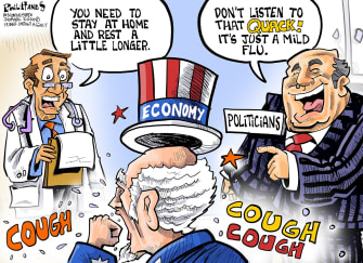 Political Cartoon U.S. economy gets differing advice health experts stay home politicians start working