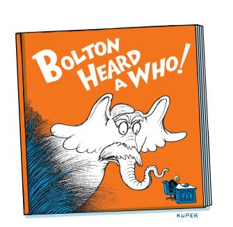 Political Cartoon U.S. John Bolton Dr Seuss Trump Impeachment Trial