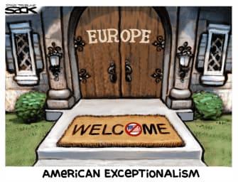 Editorial Cartoon U.S. American exceptionalism Europe travel ban