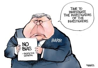 Political Cartoon U.S. William Barr Investigate Investigators Bias