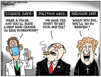 Editorial Cartoon U.S. coronavirus masks politics religion science