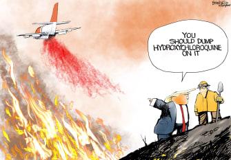 Political Cartoon U.S. Trump wildfires COVID hydroxychloroquine