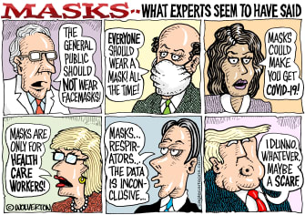 Political Cartoon U.S. Trump Anthony Fauci COVID-19 face masks health care workers shifting guidelines