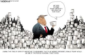 Political Cartoon U.S. Trump Coronavirus Trump University hoarder toilet paper diplomas