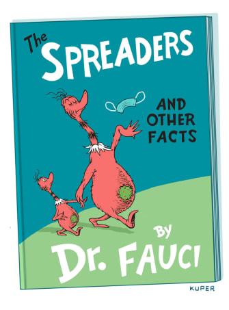 Editorial Cartoon U.S. coronavirus spreaders masks the sneeches dr seuss fauci