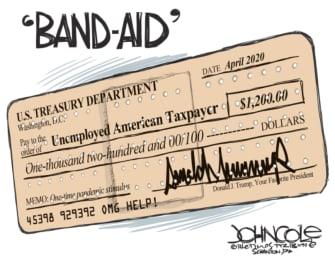 Political Cartoon U.S. Trump stimulus check band aid helps unemployed