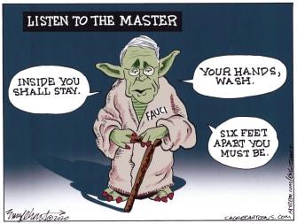 Political Cartoon U.S. Anthony Fauci Yoda COVID-19 social distancing shelter in place handwashing