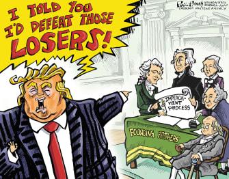 Political Cartoon U.S Trump impeachment founding fathers losers