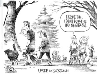 Editorial Cartoon U.S. best part of lockdown knowing community neighbors