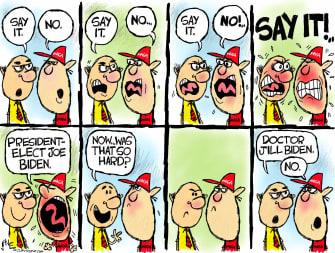 Political Cartoon U.S. Trump supporter Dr Jill Biden Wall Street Journal