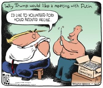 Political Cartoon U.S. Trump Putin democracy vaccine