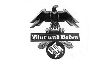 """""""Blood and soil"""" actually predates the Nazis."""