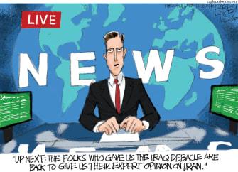 Editorial Cartoon U.S. Trump Iran cable news Iraq