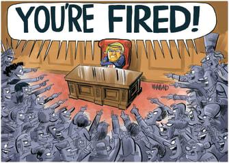 Political Cartoon U.S. Trump 2020 Election You're Fired