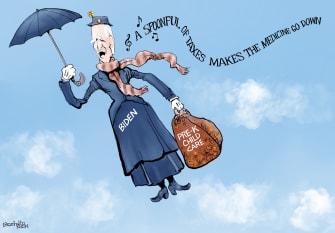 Political Cartoon U.S. biden taxesuniversal pre k mary poppins