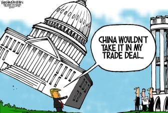 Political Cartoon U.S. Trump White House China trade deals