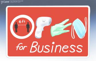 Editorial Cartoon U.S. open for business sign coronavirus