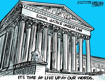 Editorial Cartoon U.S. Supreme Court equal justice