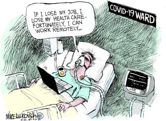 Editorial Cartoon U.S. no job no healthcare working remotely hospital bed