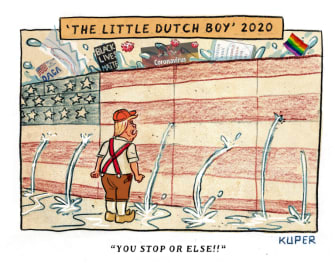 Political Cartoon U.S. Trump little dutch boy 2020