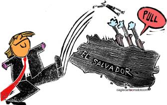 Political Cartoon U.S. Trump El Salvador Latin America border policy deportation immigrants