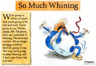 Political Cartoon U.S. Trump whining loss