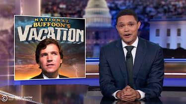 """Trevor Noah mocks Tucker Carlson's """"vacation"""""""
