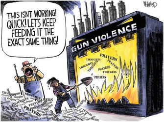 Editorial Cartoon U.S. gun violence mass shootings thoughts and prayers