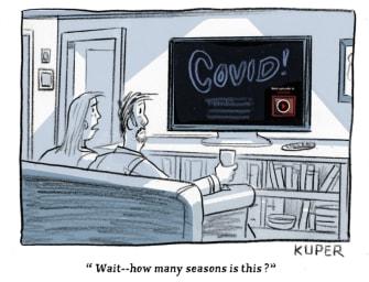 Editorial Cartoon U.S. covid quarantine binge watching
