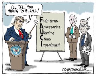 Political Cartoon U.S. Trump blames Fauci media China for coronavirus pandemic